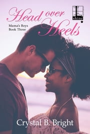 Head Over Heels ebook by Crystal B. Bright