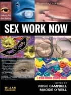 Sex Work Now ebook by Rosie Campbell, Maggie O'Neill
