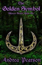 The Golden Symbol ebook by Andrea Pearson