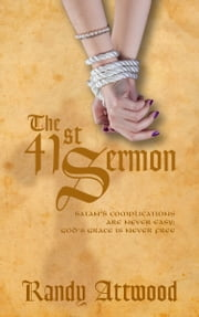 The 41st Sermon ebook by Randy Attwood