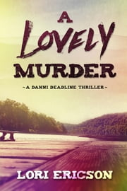 A Lovely Murder ebook by Lori Ericson