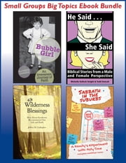 Small Groups Big Topics Ebook Bundle ebook by Kathryn Banakis,Jeffrey M. Gallagher,Michelle Kallock Knight,Todd Outcalt,MaryAnn McKibben Dana