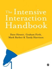 The Intensive Interaction Handbook ebook by Mr Dave Hewett,Mark Barber,Graham Firth,Tandy Harrison
