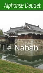Le Nabab eBook by Alphonse Daudet