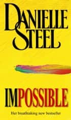 Impossible ebook by Danielle Steel