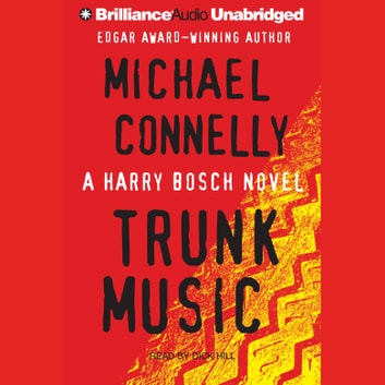 Trunk Music audiobook by Michael Connelly