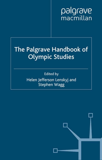 The Palgrave Handbook of Olympic Studies ebook by