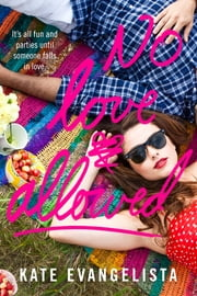 No Love Allowed ebook by Kate Evangelista
