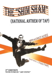 "THE ""SHIM SHAM"" - (NATIONAL ANTHEM OF TAP) 2nd Edition ebook by Kobo.Web.Store.Products.Fields.ContributorFieldViewModel"