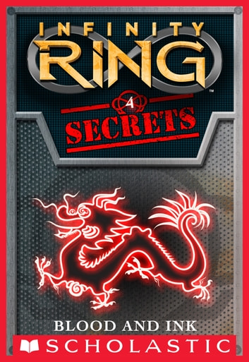 Infinity Ring Secrets #4: Blood and Ink ebook by E. W. Clarke