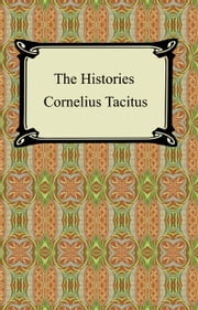 The Histories of Tacitus ebook by Cornelius Tacitus