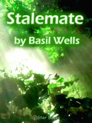 Stalemate ebook by Basil Wells