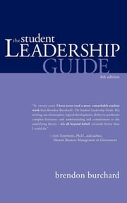 The Student Leadership Guide ebook by Brendon Burchard