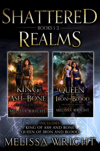 Shattered Realms: Books 1-2 ebook by Melissa Wright