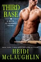 Third Base ebook by Heidi McLaughlin
