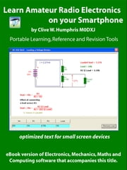 Learn Amateur Radio Electronics On Your Smartphone ebook by Clive W. Humphris