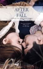 After the Fall ebook by Michele G Miller