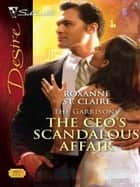 The CEO's Scandalous Affair ebook by Roxanne St. Claire