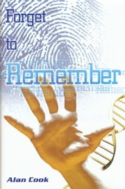 Forget to Remember ebook by Alan Cook