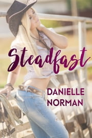 Steadfast ebook by Danielle Norman