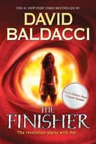 The Finisher: Extra Content E-book Edition (Vega Jane, Book 1) ebook by David Baldacci