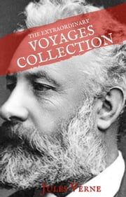 Jules Verne: The Extraordinary Voyages Collection (House of Classics) ebook by Jules Verne, House of Classics