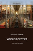 Visible Identities : Race Gender and the Self