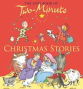 The Lion Book of Two-Minute Christmas Stories ebook by Elena Pasquali