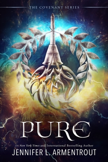 Pure - The Second Covenant Novel ebook by Jennifer L. Armentrout