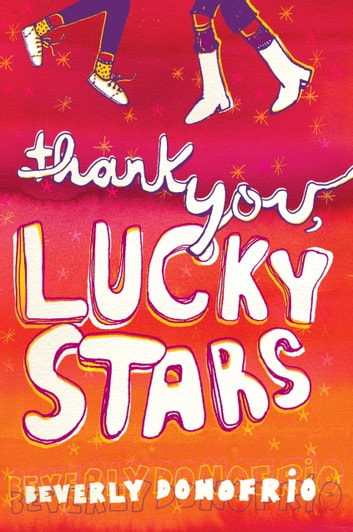 Thank You, Lucky Stars ebook by Beverly Donofrio