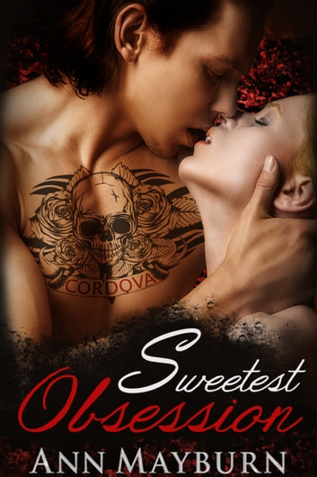 Sweetest Obsession ebook by Ann Mayburn