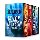 J.T. Ellison Taylor Jackson Series Books 1-4 ebook by J.T. Ellison