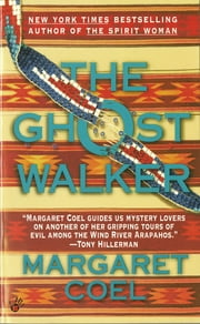 The Ghost Walker ebook by Margaret Coel