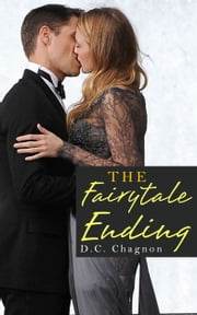 The Fairytale Ending: Book One ebook by D.C. Chagnon