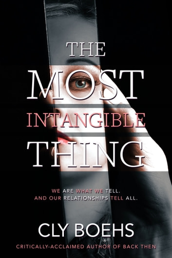 The Most Intangible Thing ebook by Cly Boehs