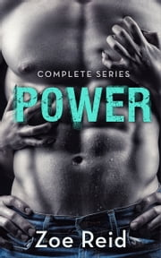 POWER (Full Series) ebook by Zoe Reid