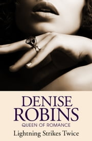 Lightning Strikes Twice ebook by Denise Robins