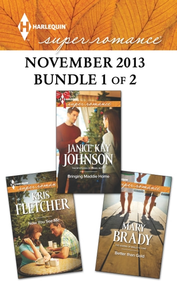 Harlequin Superromance November 2013 - Bundle 1 of 2 - An Anthology ebook by Janice Kay Johnson,Kris Fletcher,Mary Brady