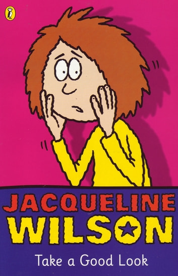 Take a Good Look ebook by Jacqueline Wilson