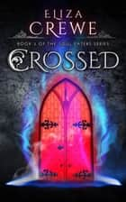 Crossed ebook by Eliza Crewe