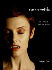 Comprometida ebook by Morgan Rice