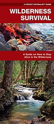 Wilderness Survival - A Folding Pocket Guide on How to Stay Alive in the Wilderness ebook by Kobo.Web.Store.Products.Fields.ContributorFieldViewModel