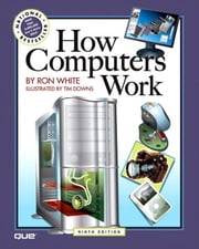 How Computers Work (Adobe Reader) ebook by White, Ron