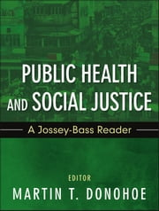 Public Health and Social Justice ebook by Martin Donohoe