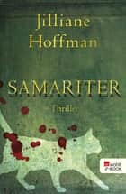 Samariter ebook by Jilliane Hoffman, Sophie Zeitz