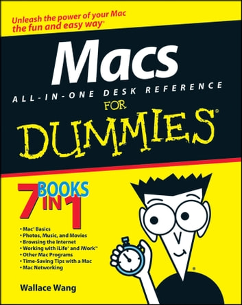 Macs All-in-One Desk Reference For Dummies ebook by Wallace Wang