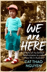 We Are Here ebook by Cat Thao Nguyen