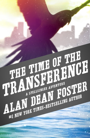 The Time of the Transference ebook by Alan Dean Foster