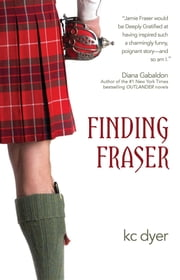 Finding Fraser ebook by kc dyer