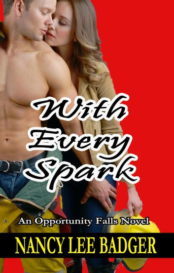 With Every Spark ebook by Nancy Lee Badger